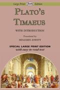 Plato: Timaeus (Large Print Edition)