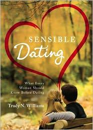Sensible Dating - Trudy N. Williams