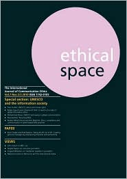 Ethical Space Vol.7 Issue 2/3 - Richard Keeble (Editor), Donald Matheson (Editor)