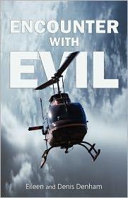Encounter with Evil - Eileen Denham, Denis Denham