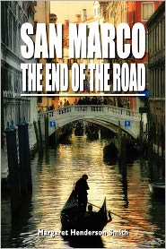 San Marco The End Of The Road - Margaret Henderson Smith