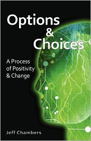 Options And Choices - Jeff Chambers