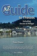 A to Z Guide to Thassos 2011, Including Kavala and Philippi