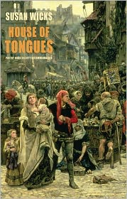 House of Tongues - Susan Wicks