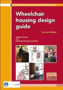 Wheelchair Housing Design Guide: 2nd Edition (Ep 70) - Thorpe, Stephen