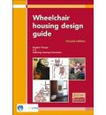 Wheelchair Housing Design Guide - Stephen Thorpe