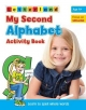 My Second Alphabet Activity Book - Lisa Holt; Gudrun Freese