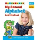 My Second Alphabet Activity Book - Lisa Holt