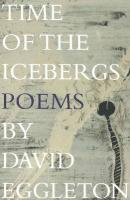 Time of the Icebergs: Poems