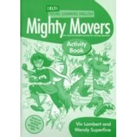 Delta Young Learners English: Mighty Movers - Lambert & Pelteret