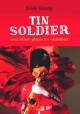 Tin Soldier and Other Plays for Children - Noel Greig; David Johnston; Cheryl Robson