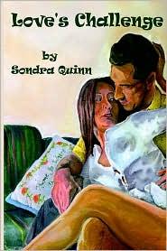 Love's Challenge - Sondra Quinn