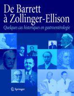 De Barrett à Zollinger-Ellisson ; quelques cas historiques en gastroentérologie - Collectif