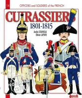 French Cuirassiers 1801 - 1815