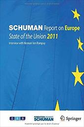 Schuman Report on Europe: State of the Union 2011 - Robert Schuman Foundation / Chopin, Thierry / Foucher, Michel