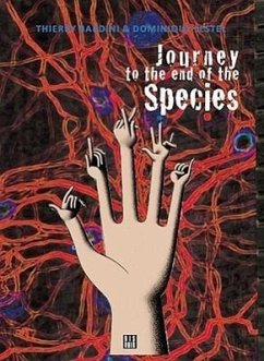 Journey to the End of Species - Bardini, Thierry Lestel, Dominique