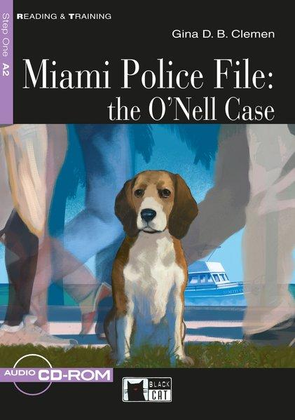 Miami Police File: The O´Nell Case. Buch + CD-ROM,
