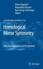 Homological Mirror Symmetry - Anton Kapustin (editor), Maximilian Kreuzer (editor), Karl-Georg Schlesinger (editor)