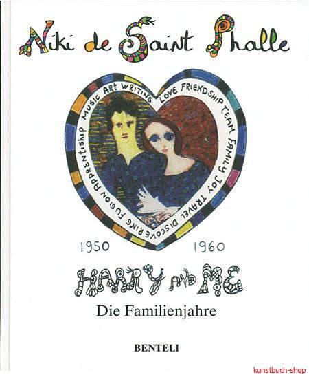 Niki de Saint Phalle  Harry und ich  1950-1960 - Die Familienjahre - Niki Charitable Art Foundation