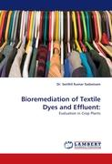 Bioremediation of Textile Dyes and Effluent:
