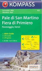 Carta escursionistica n. 622. Trentino, Veneto. Pale di S. Martino, Fiera di Primiero 1:25.000. Adatto a GPS. DVD-ROM. Digital map