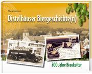 Goblirsch, Maria: Distelhäuser Biergeschichte(n)
