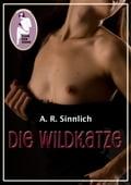 Die Wildkatze - A.R. Sinnlich