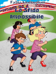 La Sfida Impossibile - NEW EDITION - Fabio Maltagliati