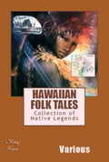 Hawaiian Folk Tales - Thomas G. Thrum, Various Various
