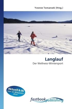 Langlauf - Der Wellness-Wintersport