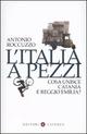 L' Italia a pezzi. Cosa unisce Catania e Reggio Emilia?