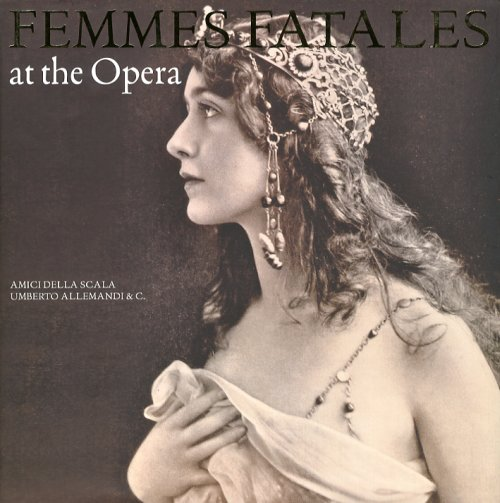 Femmes fatales at the opera. Ediz. illustrata - Crespi Morbio Vittoria