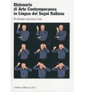 Dictionary of Contemporary Art in Italian Sign Language - Umberto Allemandi