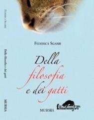 Della filosofia e dei gatti - Sgarbi Federica