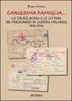 «Carissima famiglia... ». La Croce Rossa e le lettere dei prigionieri di guerra milanesi. 1940-1946