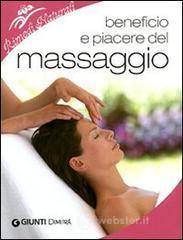Beneficio e piacere del massaggio - Sonato Rosanna