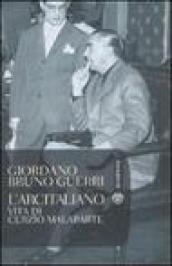 Arcitaliano. Vita di Curzio Malaparte (L')