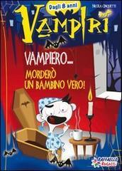 Vampiero... morderò un bambino vero! - Cinquetti Nicola