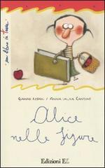 Alice nelle figure - Rodari Gianni