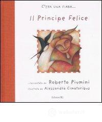Il principe felice - Piumini Roberto