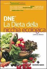 DNE. La dieta della nicchia ecologica - Bracco Lorenzo