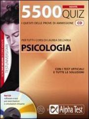 5500 quiz. Per tutti i corsi di laura dell'area psicologia. Con CD-ROM