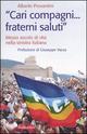 «Cari compagni... fraterni saluti.» Mezzo secolo di vtia nella sinistra italiana
