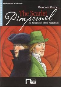 The scarlet pimpernel - Baroness Orczy