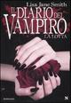 La  lotta. Il diario del vampiro