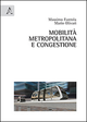 Mobilità metropolitana e congestione
