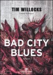Bad city blues