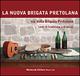 Via della Brigata Pretolana. Canti di tradizione e di paese. Con CD Audio