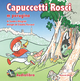 Capuccetti Rosci m perugino. Con audiolibro. CD Audio
