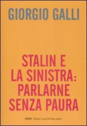 Stalin e la sinistra: parlarne senza paura